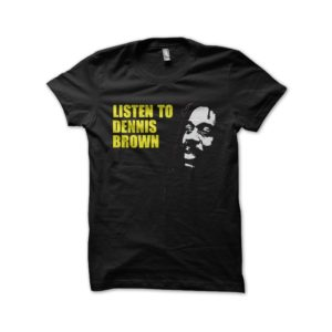 Rasta Tee-Shirt T-shirt Listen to dennis brown black