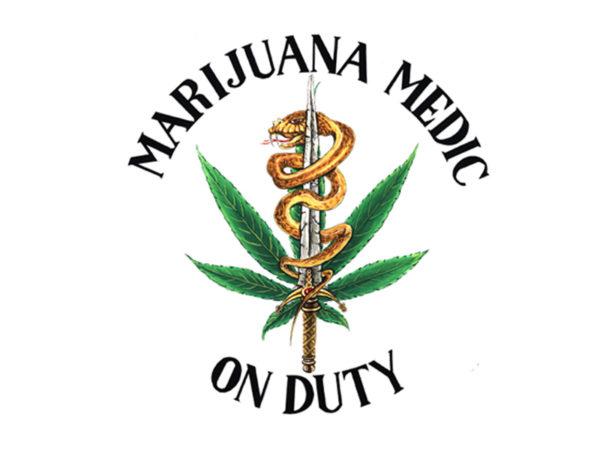 Marijuana Medic On Duty White Tee-Shirt