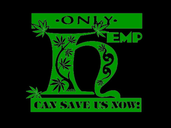Only Hemp can Save us Now Black Tee-Shirt
